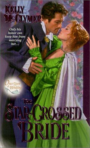 Once Upon a Wedding: Star-crossed Bride (Zebra Ballad Romance)