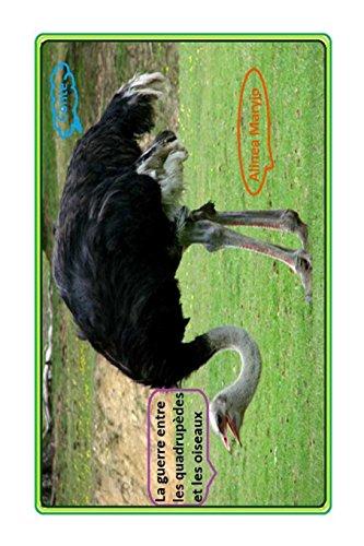 La guerre entre les quadrupedes et les oiseaux: Contes d'animaux + photos: Volume 2
