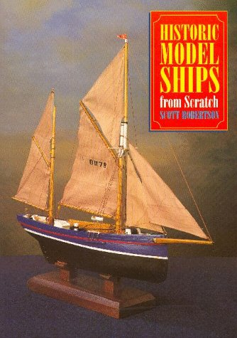 Historic Model Ships from Scratch por Scott Robertson