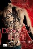 Dragon Love: Manche lieben's heiß von MacAlister. Katie (2009) Taschenbuch