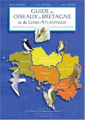 Guide des oiseaux de Bretagne et de Loire-Atlantique par Serge Nicolle, Bruno Dubrac, Hervé Michel