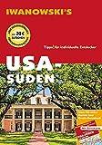 USA-Süden - Reiseführer von Iwanowski: Individualreiseführer mit Extra-Reisekarte und Karten-Download (Reisehandbuch) - Dirk Kruse-Etzbach