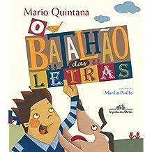 O Batalhão das Letras (Em Portuguese do Brasil)