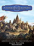 American Colonies: The Settling of North America (Penguin History of the United States)