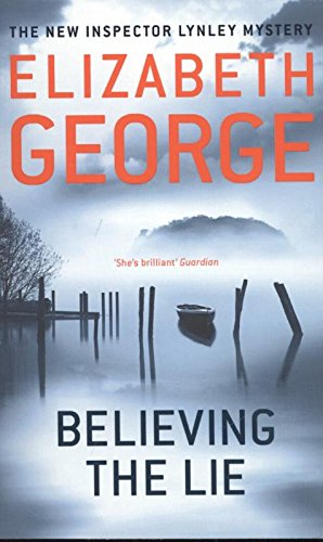 Buchseite und Rezensionen zu 'Believing the Lie: An Inspector Lynley Novel: 14' von Elizabeth George