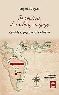 Je reviens d'un long voyage par Stéphane Cognon