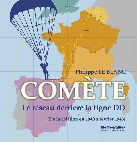 Comète, le réseau derrière la ligne DD : De la création en 1940 à février 1943