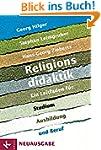 Religionsdidaktik: Ein Leitfaden für...