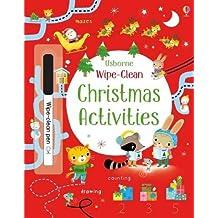 Wipe-Clean Christmas Activities (Wipe Clean Books) by Kirsteen Robson (2016-10-01)