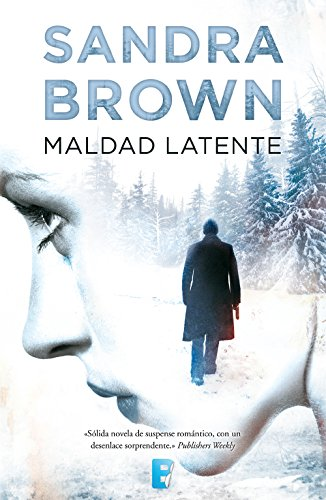 Maldad latente (Spanish Edition)
