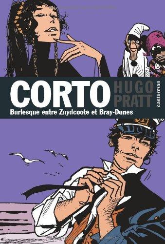 Corto, Tome 19 : Burlesque entre Zuydcoote et Bray-Dunes