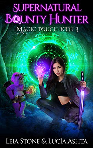 Magic Touch (Supernatural Bounty Hunters Series Book 3) (English Edition)