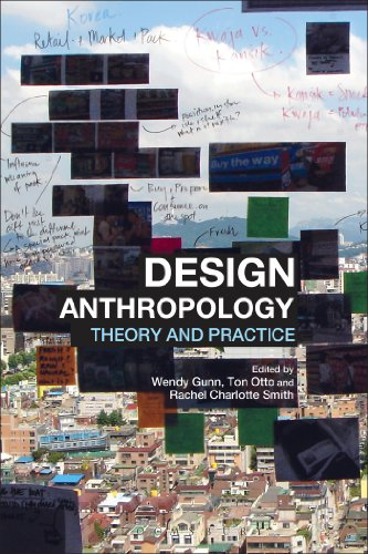 Design Anthropology: Theory and Practice