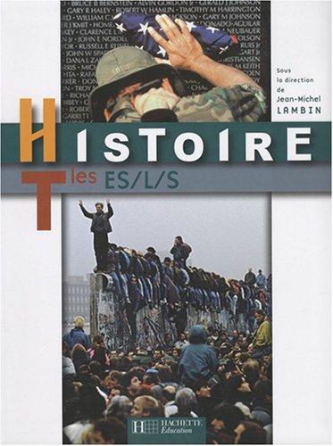 Histoire Tle ES/L/S by Jean-Michel Lambin (2008-03-14)