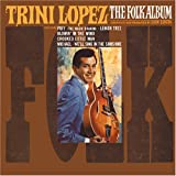 Songtexte von Trini Lopez - The Folk Album