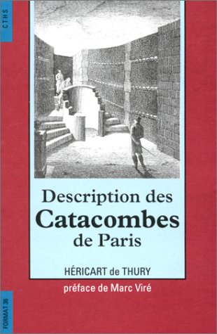 Description des catacombes de Paris