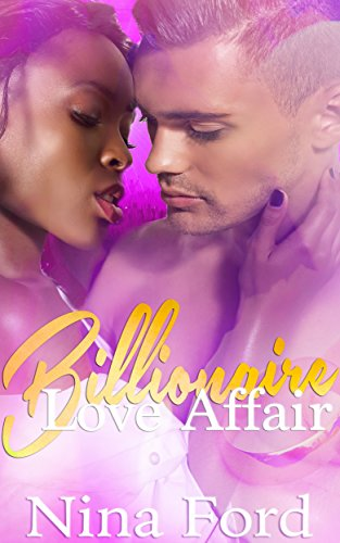 Billionaire Love Affair: A BWWM Billionaire Romance
