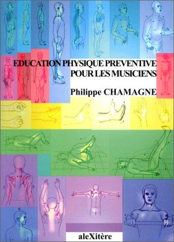 Education physique préventive pour les musiciens