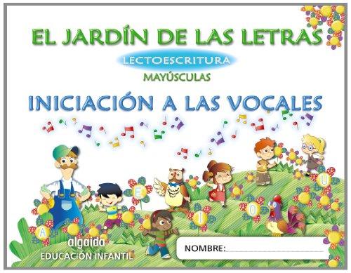 El jardín de las letras. Lectoescritura. 3 años Mayúsculas Educación Infantil (Educación...