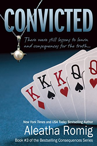 Convicted: Book 3 of the Consequences Series (English Edition)