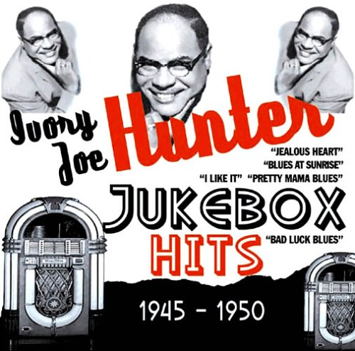 ivory-joe-hunter-jukebox-hits-1945-1950