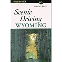 Wyoming (Falcon Guides Scenic Driving)