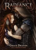 Radiance (Wraith Kings Book 1) by Grace Draven