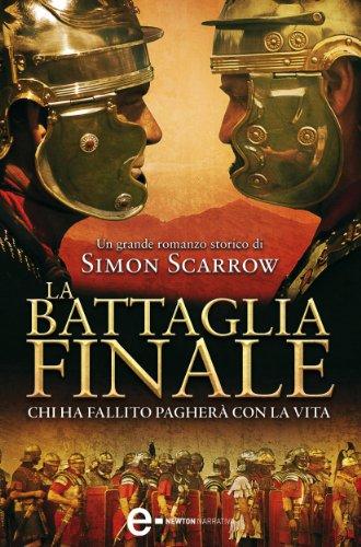 La battaglia finale (Macrone e Catone Vol. 5) (Italian Edition ...