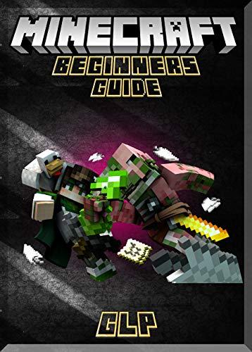 Beginners Hand-Book For Minecraft Top Update: (An Unofficial Minecraft Book) (English Edition)