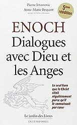 Enoch : Dialogues avec dieu et les anges, le seul livre que le Christ citait régulièrement parce qu'il le connaissait par coeur