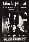 Black Metal: The Cult Never Dies: Volume one
