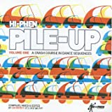Hi-Phen Pile-Up Volume One (Compiled By Geoffrey)