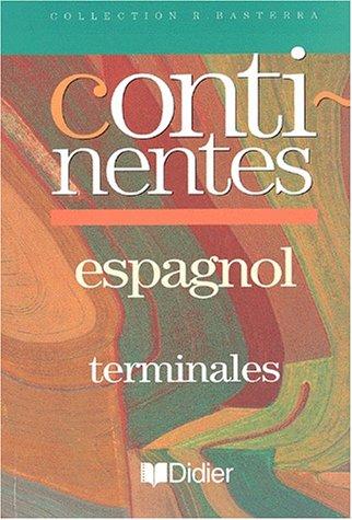 Continentes : Espagnol, Terminales (livre de l'élève)