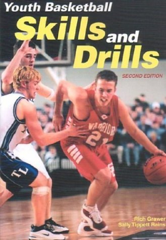 Youth Basketball Skills and Drills by Richard Grawer (2003-07-15)