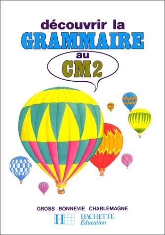 Découvrir la grammaire au CM2