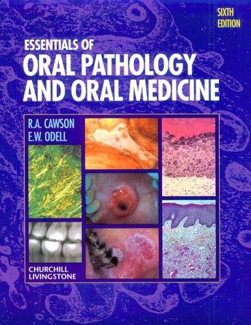 Essentials of Oral Pathology and Oral Medicine