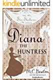 Diana the Huntress (Six Sisters Series Book 5) (English Edition)