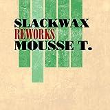 Reworks Mousse T.