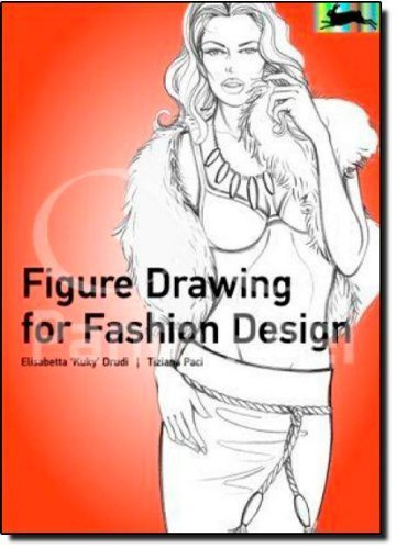 Figure Drawing for Fashion Design (Pepin Press Design Books) by Drudi, Elisabetta, Paci, Tiziana (2010) Paperback