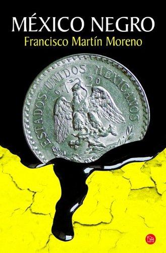 Mexico negro/Black Mexico por Francisco Martin Moreno