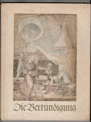 Die Verkündigung. Lukas-Bücherei zur christlichen Ikonographie, Bd. 1.
