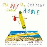 [(The Day the Crayons Came Home)] [Author: Drew Daywalt, Oliver Jeffers] published on (August, 2016)