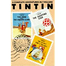 "Adventures of Tintin: ""Crab with the Golden Claws"", ""Shooting Star"" and ""Secret of the Unicorn"" v. 3 (Tintin Three-in-one)"