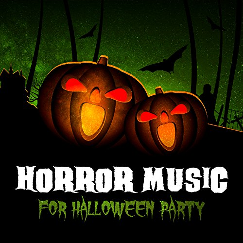 loween Party - Scary Halloween Sounds, Halloween Hits, Horror Night, Best Halloween Music ()