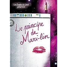 Le principe de Mari-Lin (French Edition)