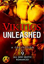 Vikings Unleashed: 9 modern Viking erotic romances (Not Your Mother's Vikings Book 1) (English Edition)