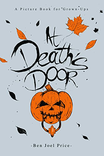 At Death's Door: A Picture Book for (Halloween Seinfeld)