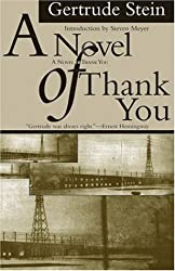 A Novel of Thank You (American Literature (Dalkey Archive))