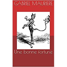 Une bonne fortune (French Edition)