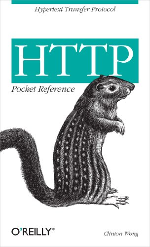 HTTP Pocket Reference: Hypertext Transfer Protocol (Pocket Reference (O'Reilly)) (English Edition)